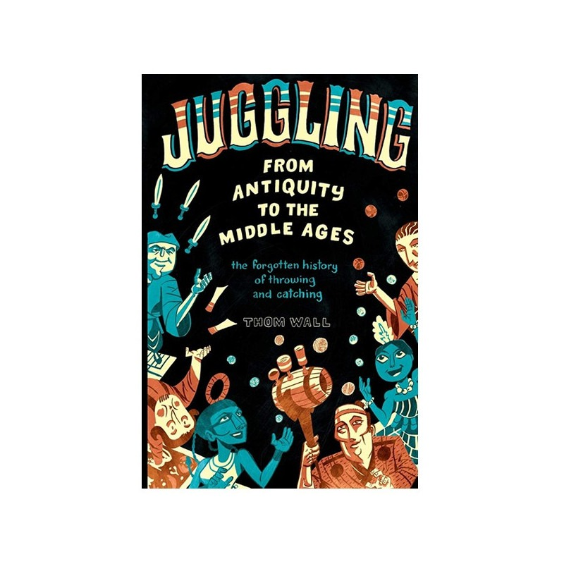 "Libro ""Juggling From Antiquity to the Middle Ages"""